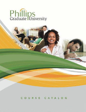 Phillips Graduate University Course Catalog